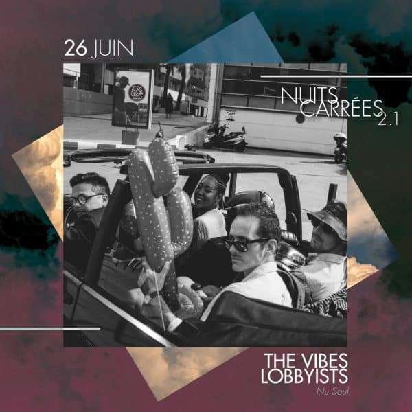 The vibes lobbyists nuits carrées 2.1
