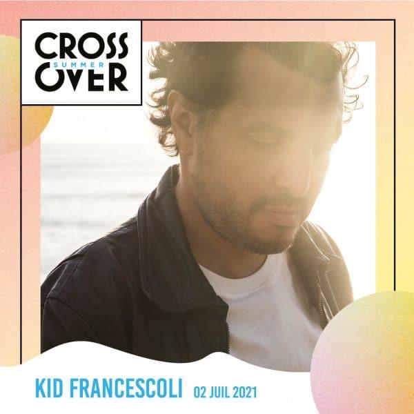 Kid Francescoli Crossover Summer Arty Party
